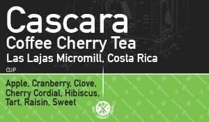 Cascara Coffee Cherry Tea – Las Lajas Micromill, Costa Rica
